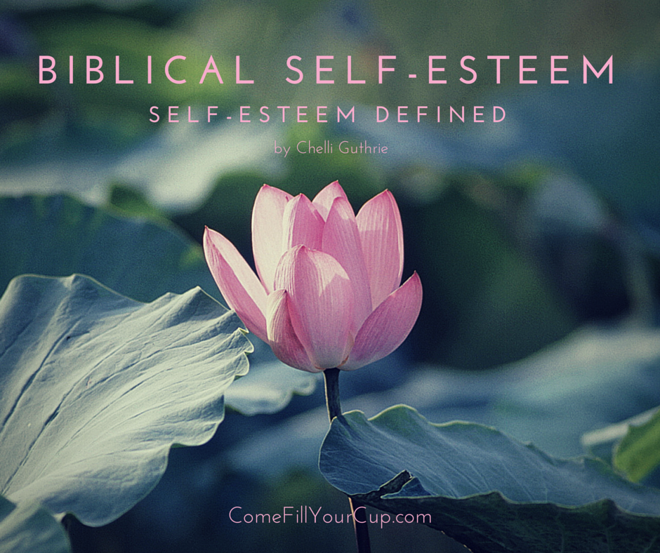 Biblical Self-Esteem