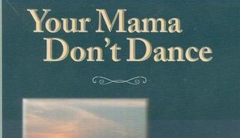 Book Review: Your Mama Don't Dance