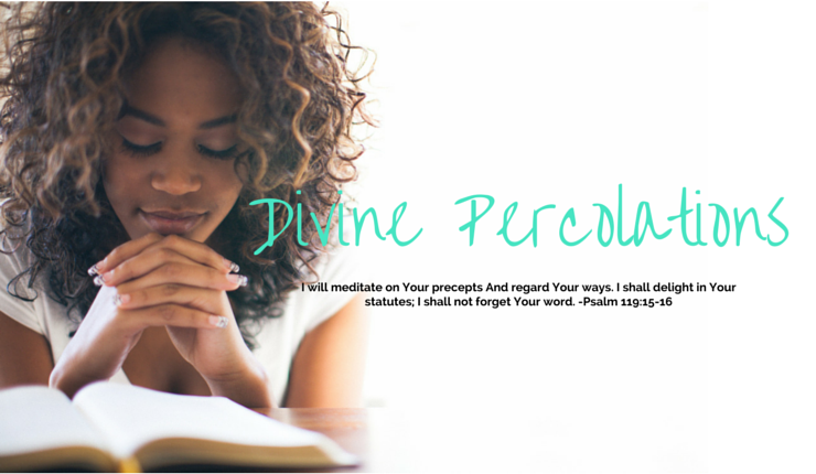 Divine Percolations: Choosing Your Thoughts