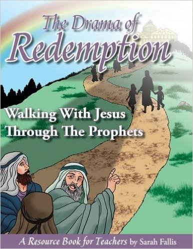 Book Review: The Drama of Redemption (Walking With Jesus Through the Prophets)