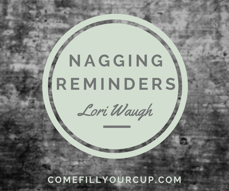 Nagging Reminders