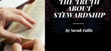 The Truth About Stewardship