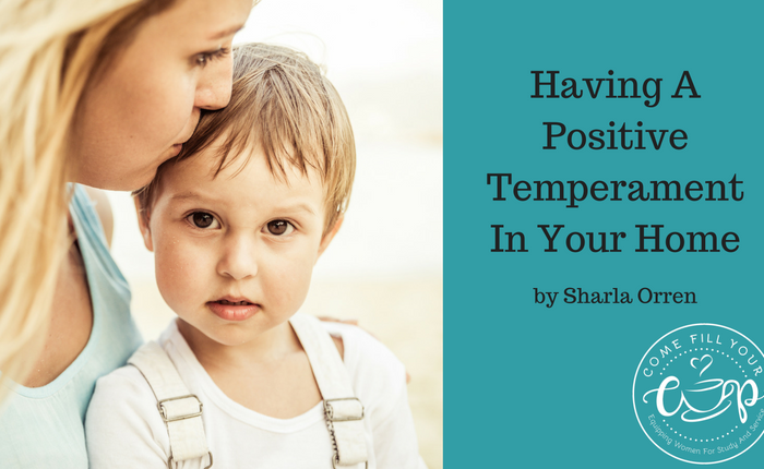 Having A Positive Temperament in Your Home