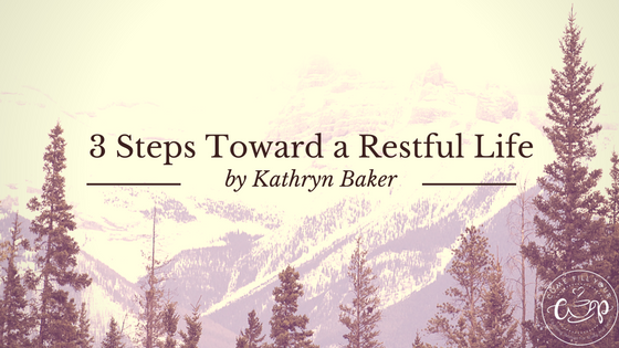 3 Steps To A Restful Life