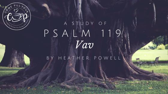 Psalm 119: Vav
