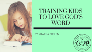 Training Kids to Love God's Word