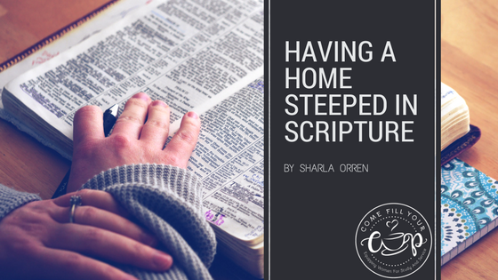 Having a Home Steeped in Scripture