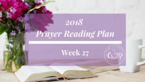 Every Prayer in the Bible: Week 27