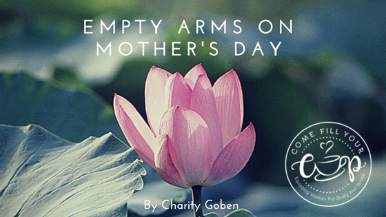 Empty Arms on Mother's Day
