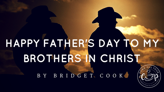 Happy Father's Day to my Brothers in Christ