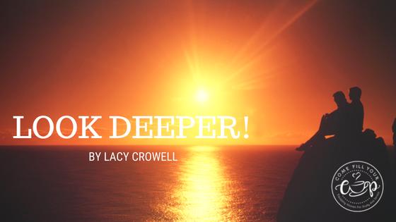 Look Deeper!